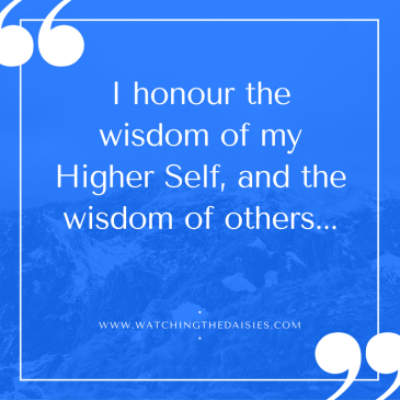 i-honour-the-wisdom-of-myself-and-others